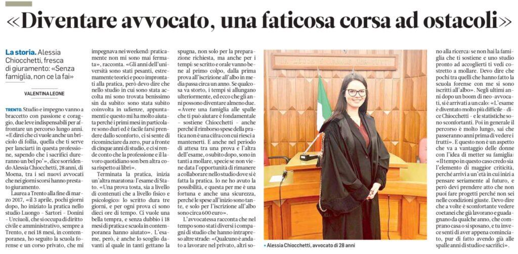 Sono Alessia Chiocchetti, iscritta all'Albo degli Avvocati di Trento. Sono specializzata in diritto civile. Ho studio a Trento e Moena, così servendo comodamente la val di Fiemme e la valle di Fassa.